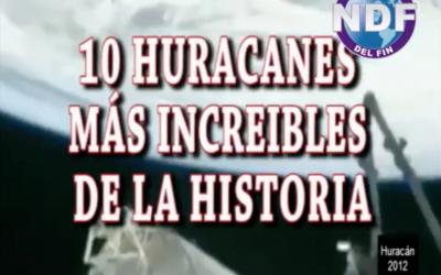 Los 10 huracanes más increíbles de la historia